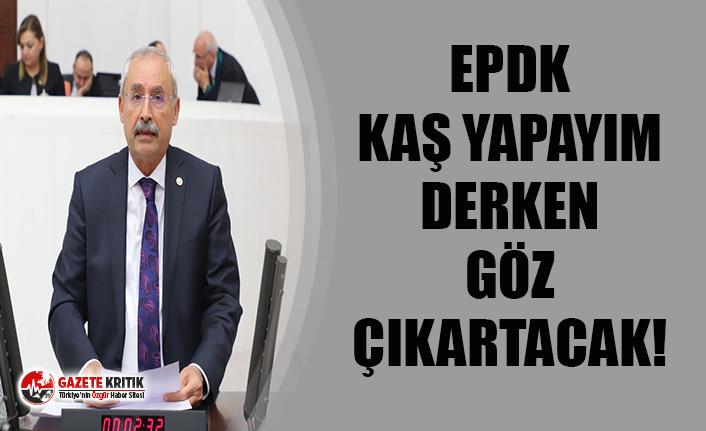 EPDK Kaş Yapayım Derken Göz Çıkartacak!