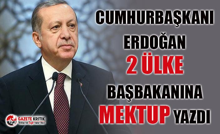 Erdoğan'dan 2 Ülkenin Başbakanına Mektup