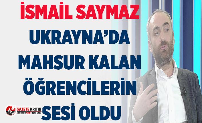 İsmail Saymaz Ukrayna'da mahsur kalan Türk...