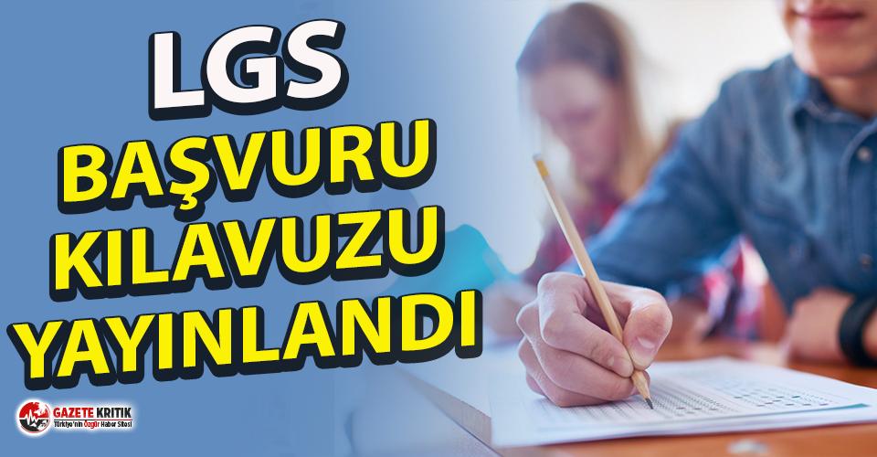 LGS başvuru kılavuzu yayınlandı