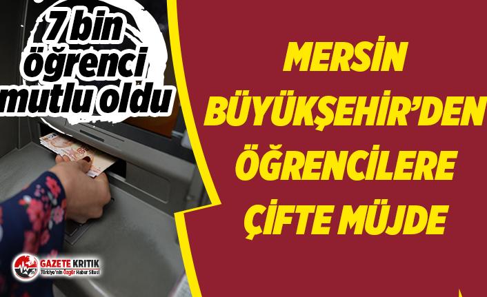 Mersin Büyükşehir'den öğrencilere müjde: 7 bin kişiye  3 milyon TL yatırdı