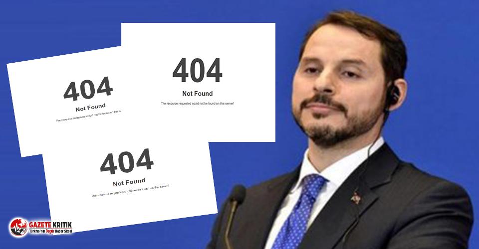 Bakan 404 hatası verdi! Berat Albayrak, cevap yerine...