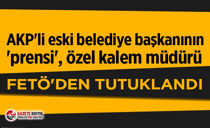 AKP'li eski Belediye Başkanı'nın 'prensi'...