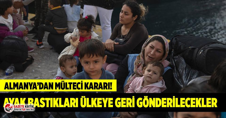 Almanya'dan kritik mülteci kararı: Geri gönderecekler
