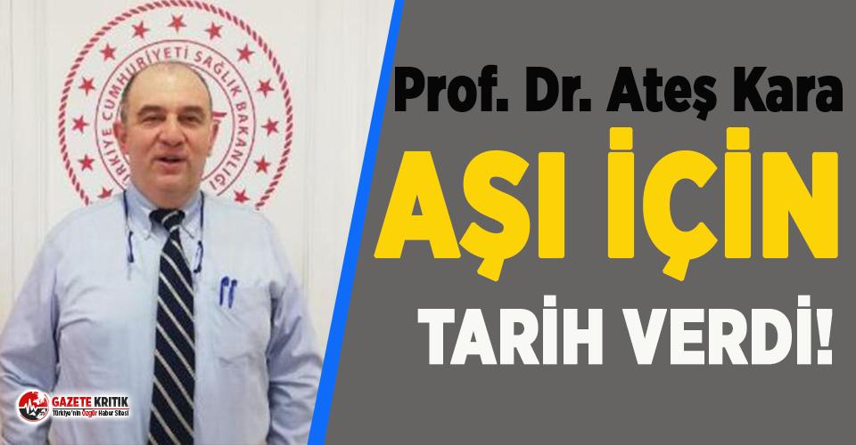 Bilim Kurulu üyesi Prof. Dr. Ateş Kara aşı için...