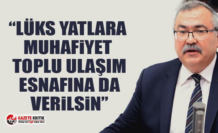 "CHP'li Süleyman Bülbül:""Lüks yatlara muhafiyet..."