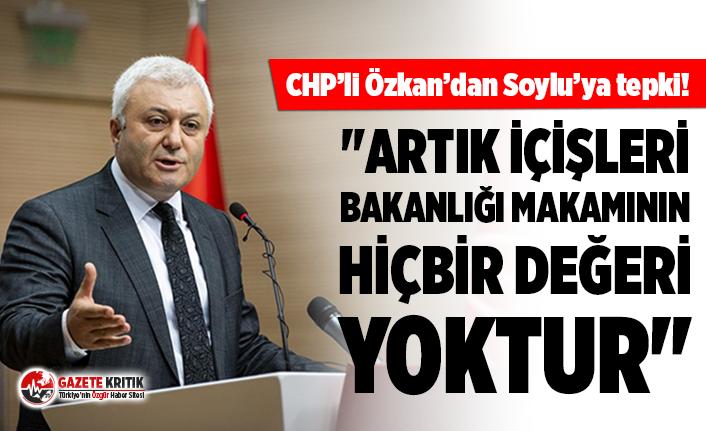 CHP'li Özkan'dan Soylu'ya; Saygı Öztürk...