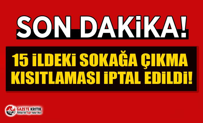 Erdoğan: Sokağa çıkma yasağını kaldırdım!