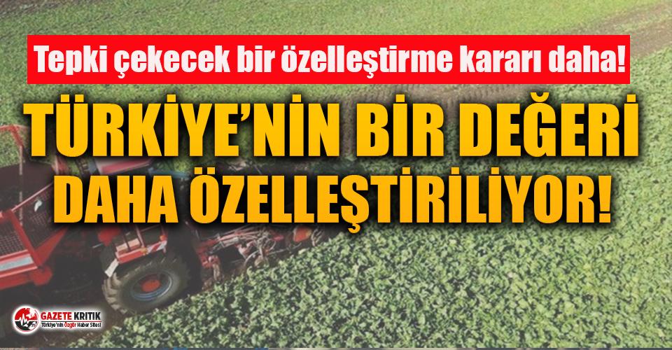 Türkiye'de tarım da özelleştirme kapsamına...