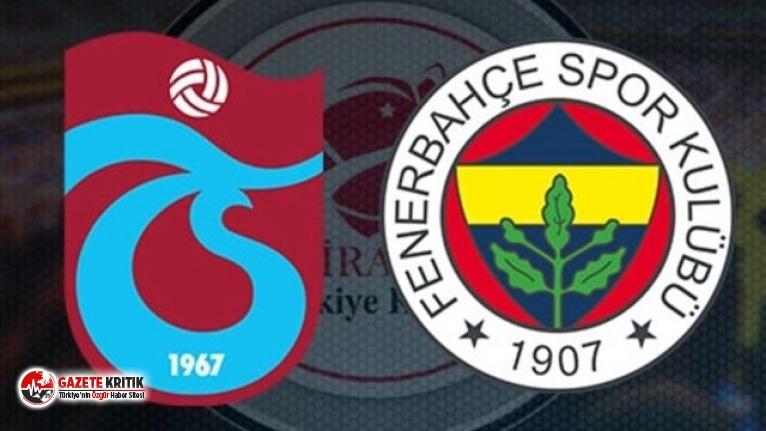 Türkiye Kupası'ndaki Fenerbahçe-Trabzonspor...