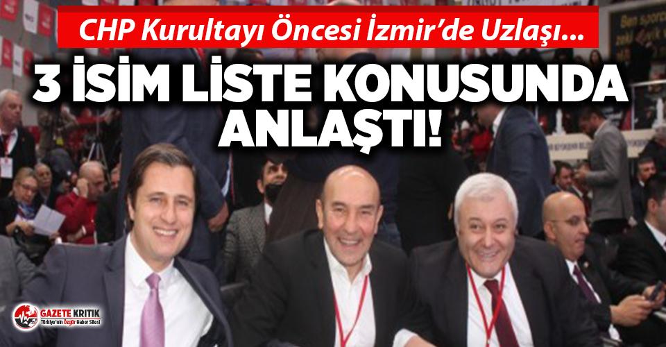 CHP Kurultayı öncesi İzmir'den örnek uzlaşı!