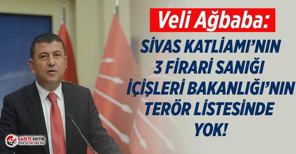 CHP'li Ağbaba: Sivas Katliamı'nın 3 firarı...