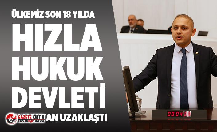 CHP'li Önal: Ülkemiz son 18 yılda hızla hukuk devleti olmaktan uzaklaştı