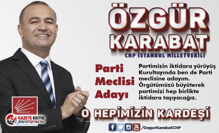 CHP'li Özgür Karabat Parti Meclisi için adaylığını...