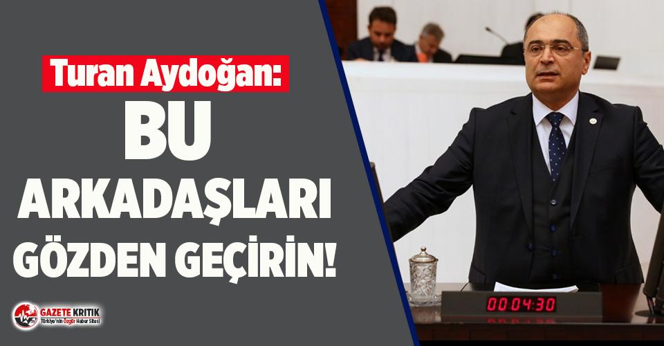 CHP'li Turan Aydoğan'dan baro başkanlarına...