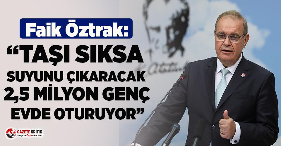 CHP Sözcüsü Öztrak'tan TÜİK'in açıkladığı...