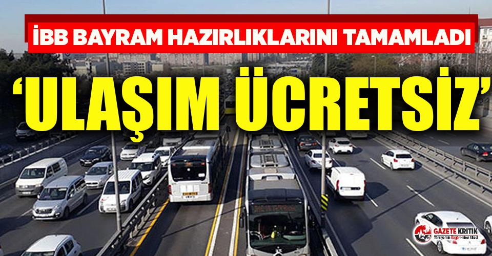 İstanbul'da bayramda toplu ulaşım ücretsiz...