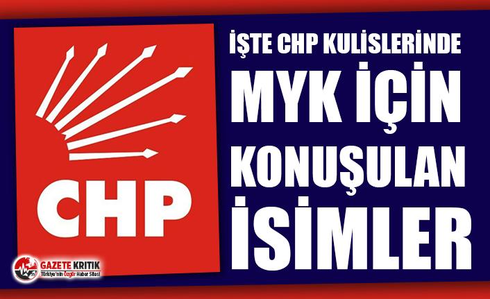 İşte CHP kulislerinde MYK için konuşulan isimler!