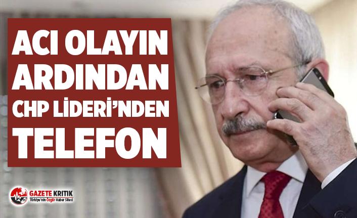 Kılıçdaroğlu'ndan acı olayın ardından Ateş ailesine taziye telefonu