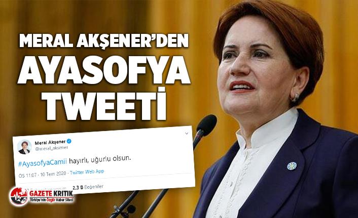 Meral Akşener'den Ayasofya tweeti