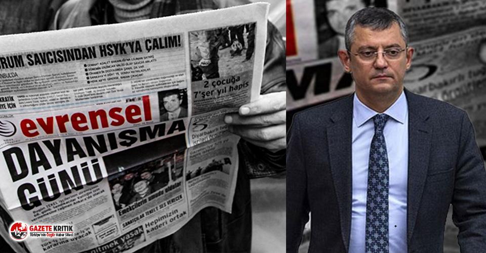 Özgür Özel'in açıklamasını haber yapan Evrensel'e 5 gün ilan kesme cezası!