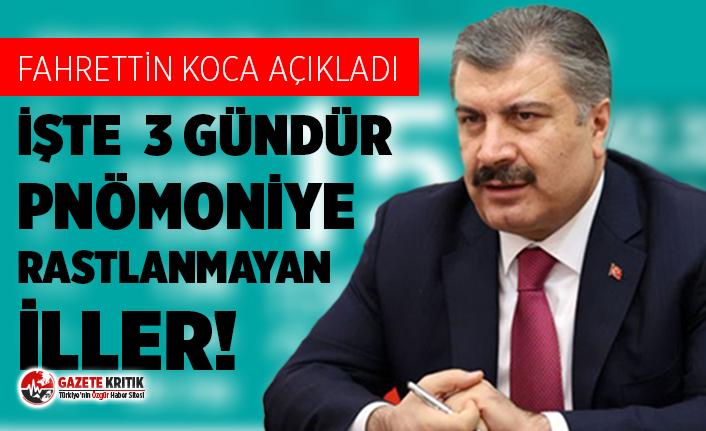 Sağlık Bakanı Fahrettin Koca açıkladı: 3 ilde...