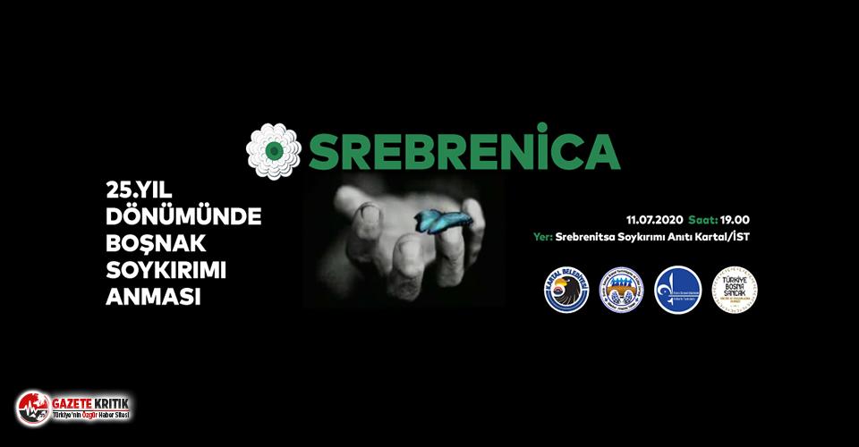 Srebrenitsa Soykırımı'nda Hayatını Kaybedenler Kartal'da Anılacak
