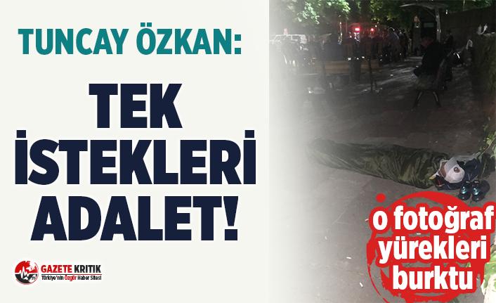 Tuncay Özkan'ın paylaştığı Baro Başkanı'nın fotoğrafı yürekleri burktu:Tek istekleri var Adalet!