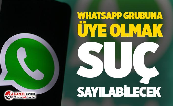 WhatsApp grubuna üye olmak suç sayılabilecek