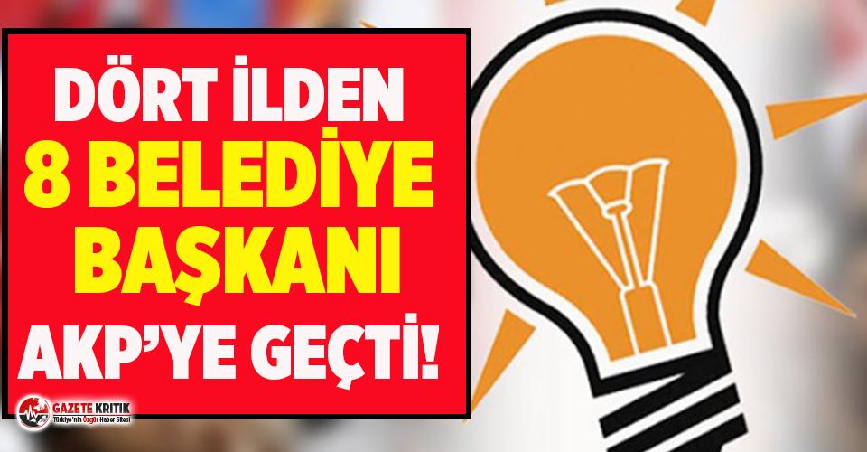 8 belediye başkanı AKP'ye geçti!