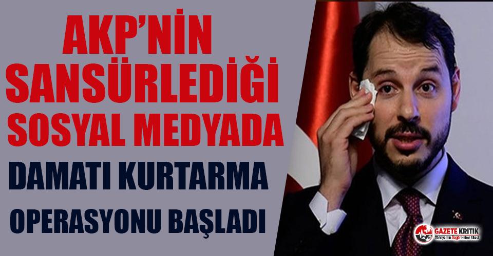 AKP'nin 'sansürlediği' sosyal medyada Albayrak'ı kurtarma operasyonu başladı!