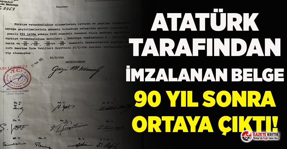 Atatürk tarafından imzalanan belge 90 yıl sonra...
