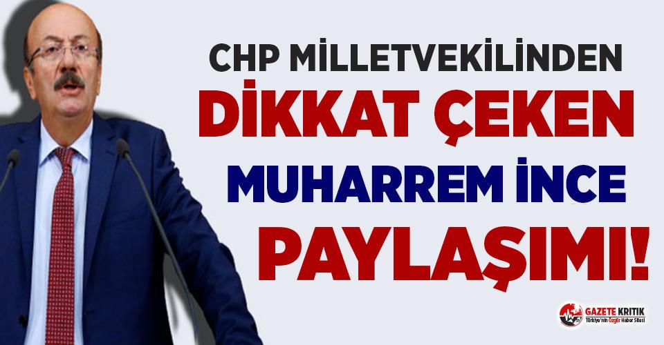 CHP'li Bekaroğlu'ndan dikkat çeken Muharrem İnce paylaşımı!