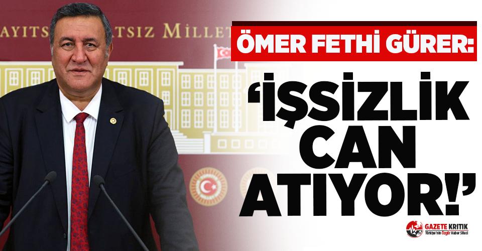 """CHP'li Gürer: """"Çiftçi, esnaf ve vatandaş..."""