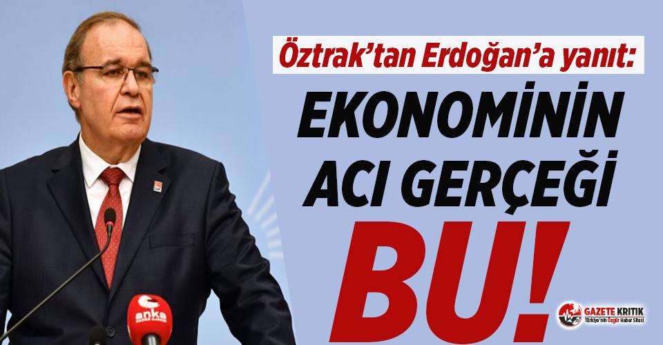 CHP Sözcüsü Öztrak'tan Erdoğan'a yanıt:...