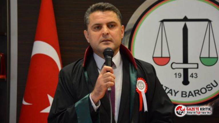 Hatay Barosu Başkanı Dönmez: 4 saat savcı kararı...