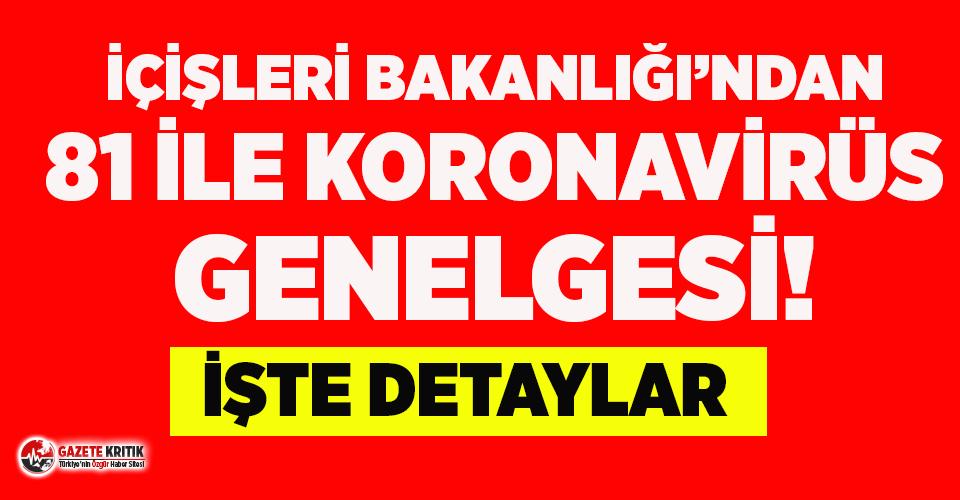 İçişleri Bakanlığı'ndan 81 il valiliğine #koronavirüs genelgesi!