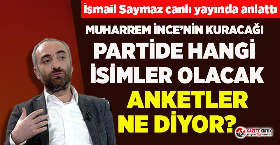 İsmail Saymaz canlı yayında 'Muharrem İnce'...