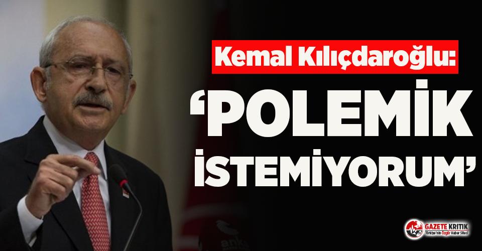 Kemal Kılıçdaroğlu'ndan kurultay uyarısı: Polemik istemiyorum