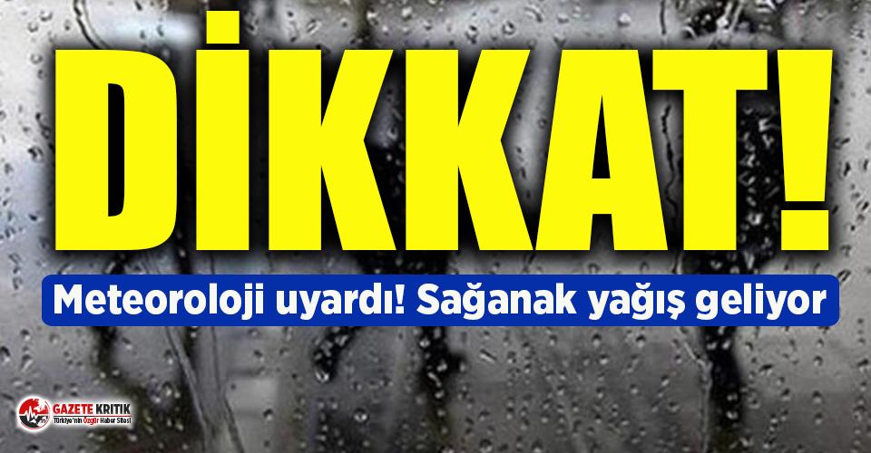Meteoroloji'den 4 ile yağış uyarısı!