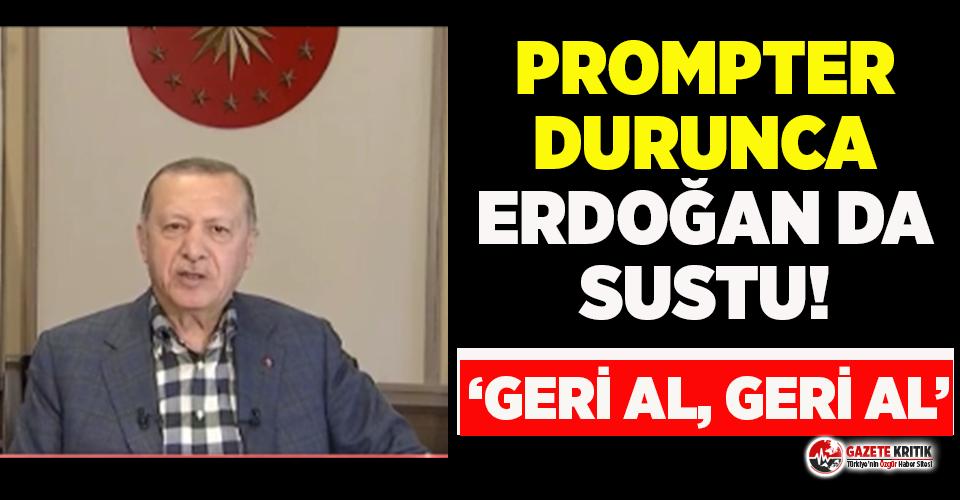 Prompter durunca Erdoğan da sustu!