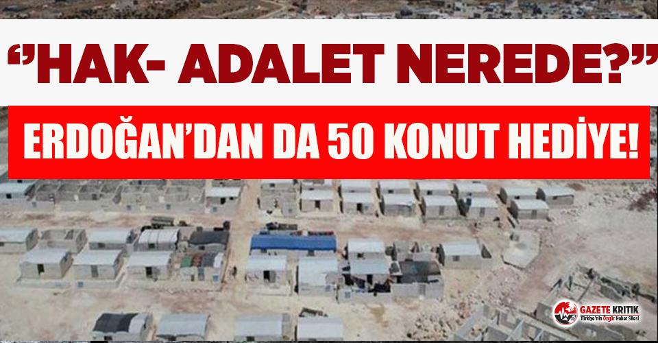 Suriyelilere 50 bin bedava konut, yurttaşlara faizli borç-kredi!