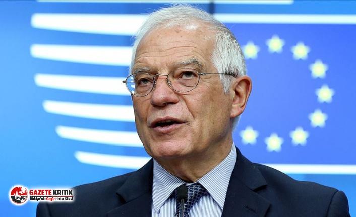 AB Yüksek Temsilcisi Borrell'den Türkiye açıklaması:...