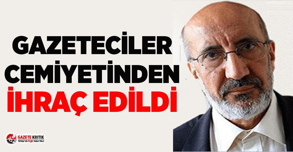 Abdurrahman Dilipak, gazeteciler cemiyetinden ihraç...