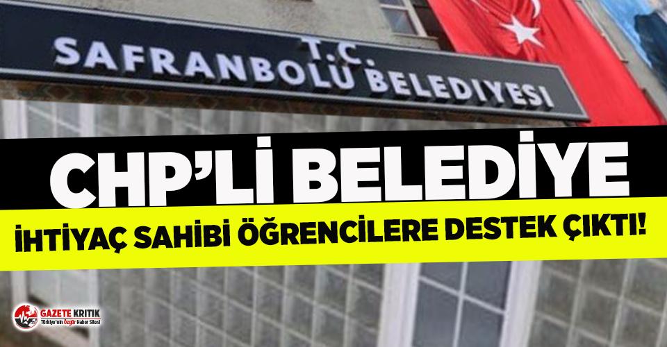 CHP'li Safranbolu Belediyesi ihtiyaç sahibi öğrencilere sahip çıktı