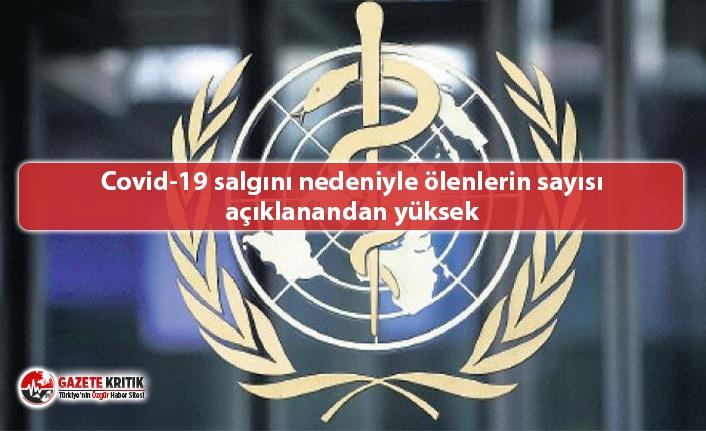 Dünya Sağlık Örgütü: Covid-19 salgını nedeniyle...