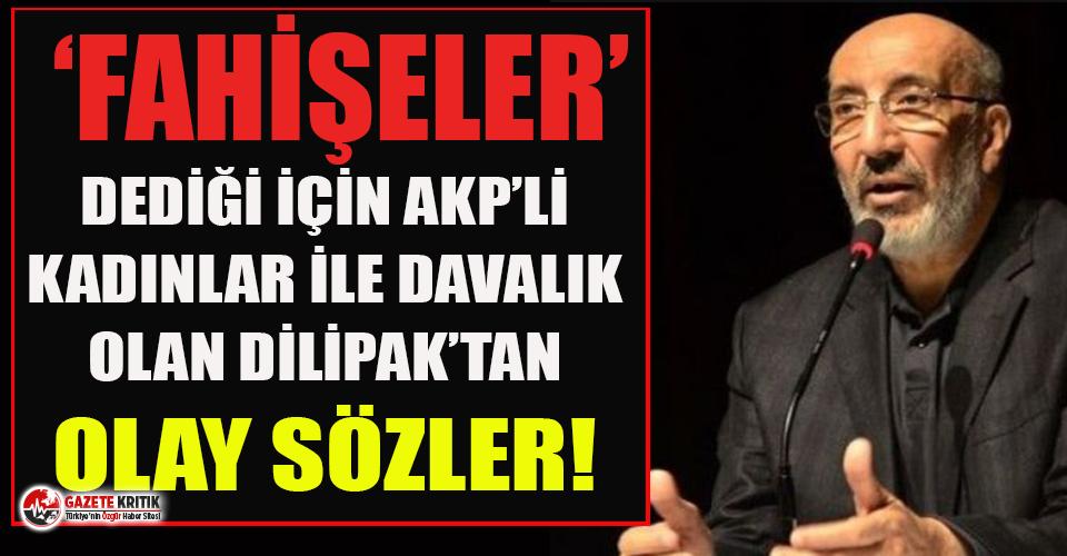 ''Fahişeler'' dediği için AKP'li...