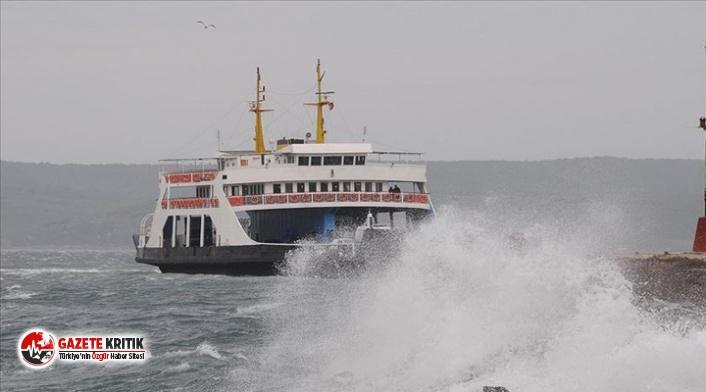 Fırtına nedeniyle bazı feribot seferleri iptal...