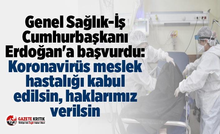 Genel Sağlık-İş Cumhurbaşkanı Erdoğan'a...