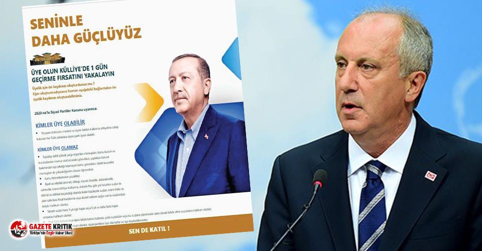 """İnce, AKP'ye ait """"Üye olun, Külliye'de..."""